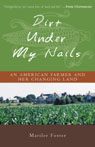 link and cover image for the book Dirt Under My Nails: An American Farmer and Her Changing Land
