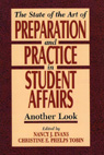 link and cover image for the book State of the Art of Preparation and Practice in Student Affairs: Another Look