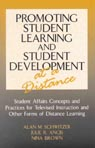 link and cover image for the book Promoting Student Learning and Student Development at a Distance: Student Affairs, Concepts and Practices for Televised Instruction and Other Forms of Distance Learning