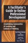 link and cover image for the book A Facilitator's Guide to Online Professional Development: Establishing Communities of Learning and Cultures ofThinking, 1st Edition