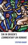 link and cover image for the book Sin in Origen's Commentary on Romans