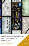 link and cover image for the book Anselm of Canterbury and the Search for God