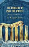 link and cover image for the book The Ministry of Paul the Apostle: History and Redaction