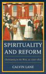 link and cover image for the book Spirituality and Reform: Christianity in the West, ca. 1000–1800