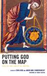 link and cover image for the book Putting God on the Map: Theology and Conceptual Mapping