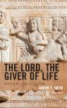 link and cover image for the book The Lord, the Giver of Life: Spirit in Relation to Creation