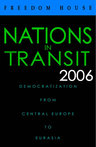 link and cover image for the book Nations in Transit 2006: Democratization from Central Europe to Eurasia